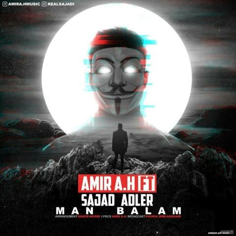 دانلود آهنگ جدید امیر ای اچ و سجاد آدلر من بالام Amir A.